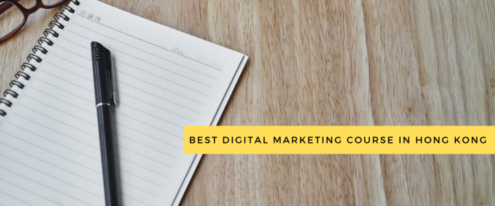 Best Digital Marketing Course in Hong Kong