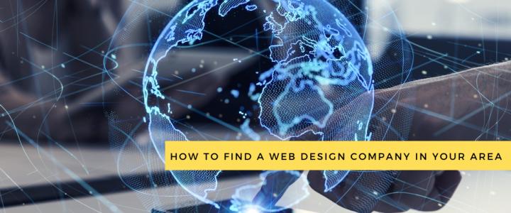 How to Find a Web Design Company in Your Area